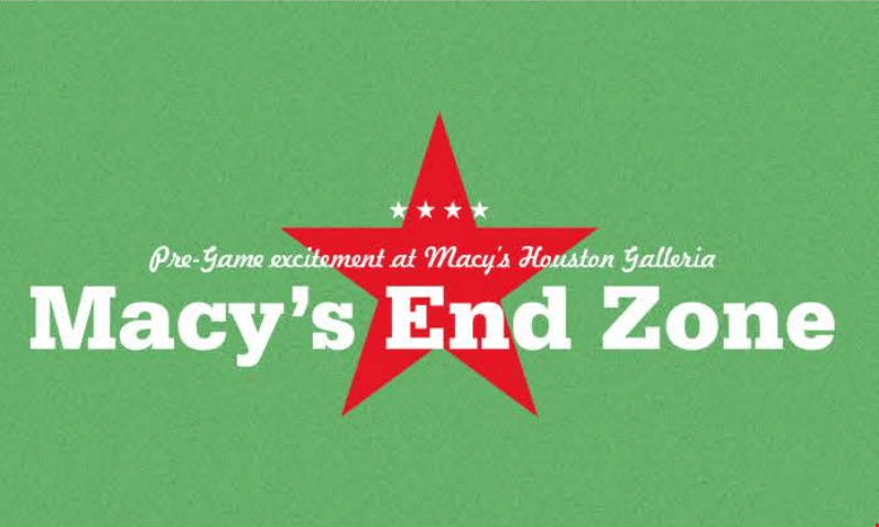 Looking for a fun way to celebrate the Big Game in Houston? Macy's End Zone event is being hosted at the Houston Galleria. You can meet some of the players!