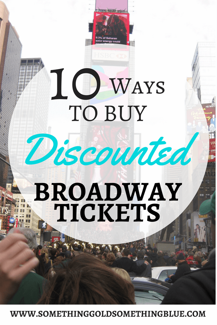 How to buy cheap Broadway tickets, How to score discounted Broadway tickets, Standing Room Only Tickets, TKTS Booth, TodayTix App, Rush Tickets, Student Tickets, Tickets, Broadway, Musicals, Plays, Cheap Broadway Tickets, Discounted Broadway Tickets - How to Buy Discounted Broadway Tickets by popular Houston lifestyle blogger Something Gold, Something Blue