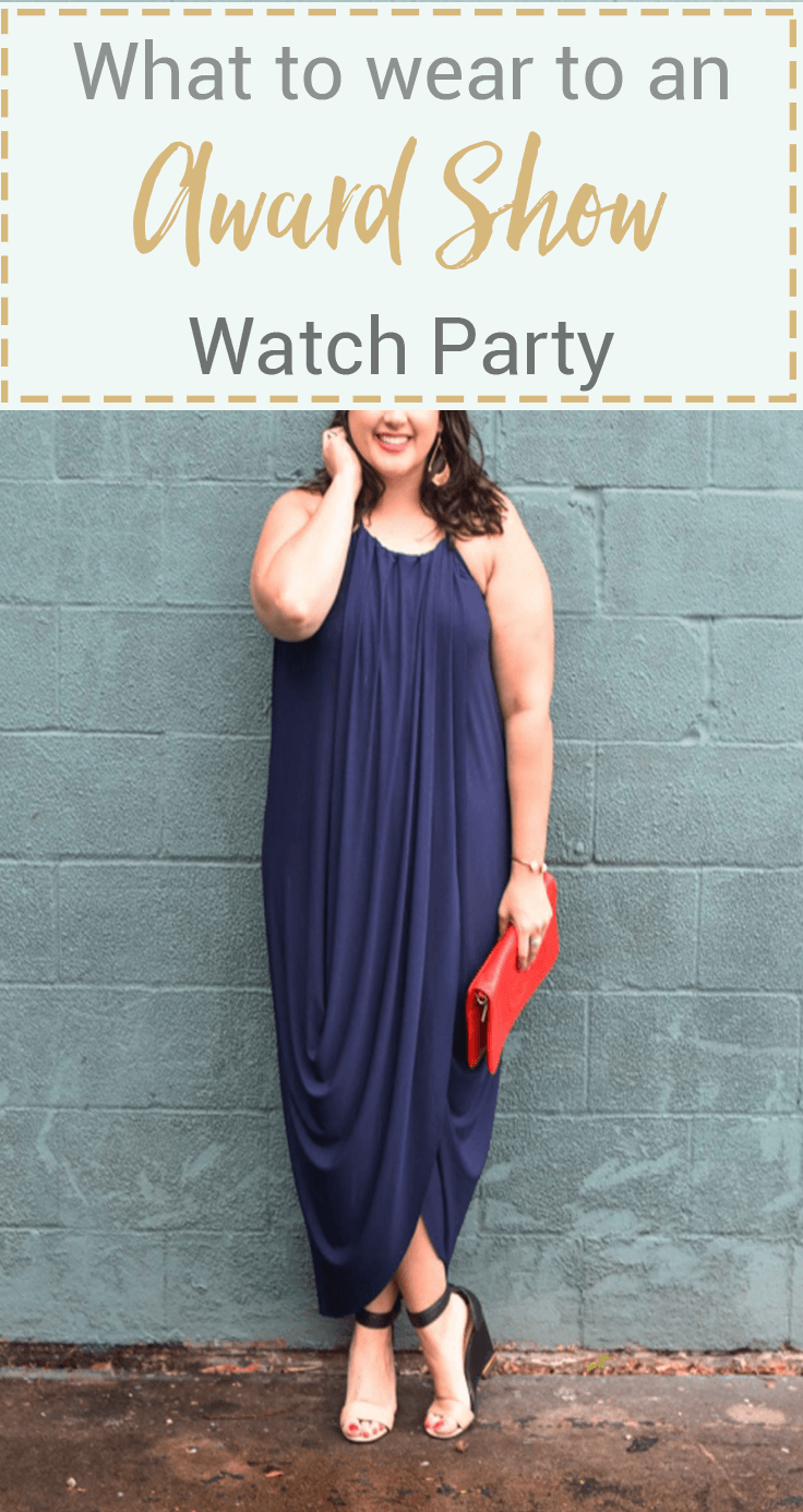 What to wear to an award show watch party - Are you going to an EMMY, OSCAR, TONY awards watch party? I've got the perfect dress to wear to a watch party with all of your friends.