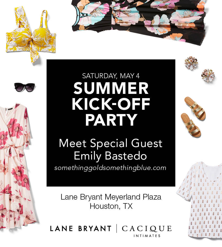 3c2261136e ... be at the Lane Bryant in Meyerland on Saturday (5 4) from 2-4 shopping  with all of you for the Lane Bryant Summer Kick Off Party!